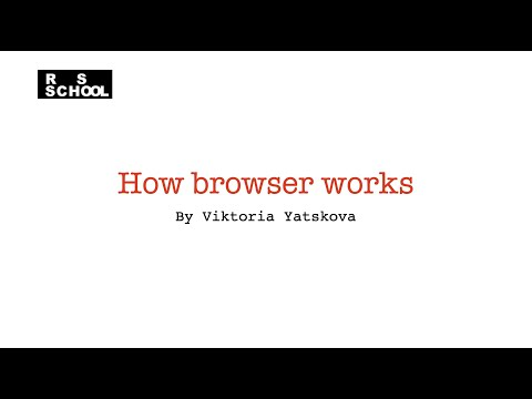 RS School 2020Q3. How browser works